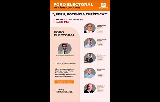 Foro Electoral de CANATUR con Candidatos Presidenciales: ¿Perú, Potencia Turística?